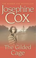 Josephine Cox- The Gilded Cage  -  MP3 Audio Book on Disc
