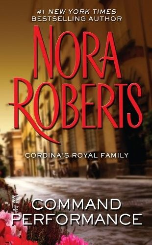 Nora Roberts-Command Performance-E Book-Download
