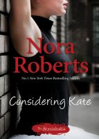 Nora Roberts-Considering Kate-E Book-Download