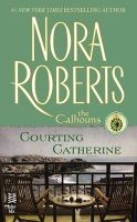 Nora Roberts-Courting Catherine-E Book-Download
