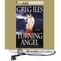 Greg Iles-Turning Angel-Audio Book