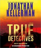 Jonathan Kellerman - True Detectives- Audio Book - on CD